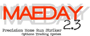 MAEDAY2-3-homerun-optionstradingsystem
