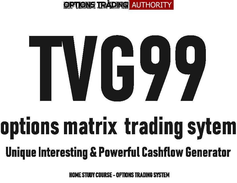 TVG99 Options Matrix Trading System